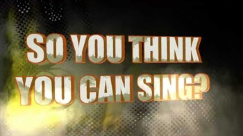 So, you think you can sing?