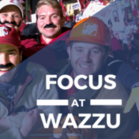FOCUS at WAZZU