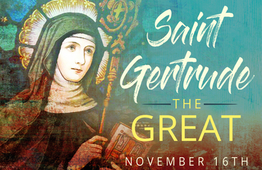 ENewsletter | St. Margaret of Scotland and St. Gertrude