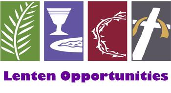 Lenten Opportunities