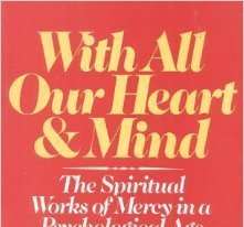 Taking the Spiritual Works of Mercy To Heart: