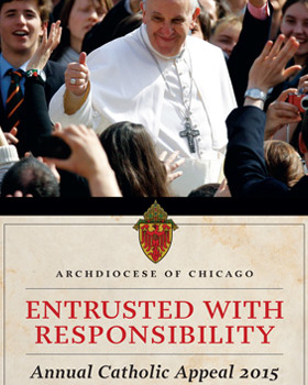 "Annual Catholic Appeal:""Entrusted with Responsibility"""