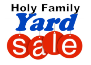 Holy Family Yard Sale
