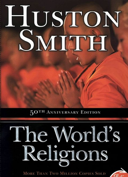 "Lenten Series - ""The World's Religions: Our Great Wisdom Traditions"", Huston Smith"