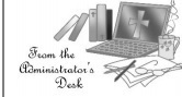 From the Administrator's Desk