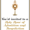 Holy Hour of Adoration and Benediction with the Weekly Novena