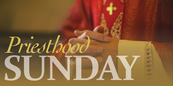 Priesthood Sunday