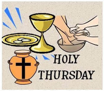 HOLY THURSDAY, APRIL 18th