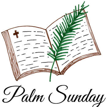 PALM SUNDAY, APRIL 14th