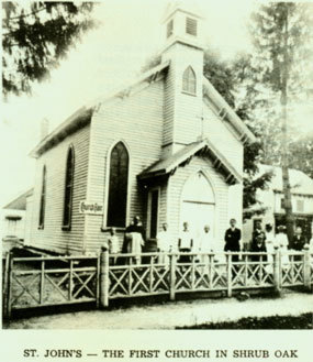 St. John's was the first Catholic Church in Shrub Oak
