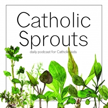 Catholic Sprouts - FREE