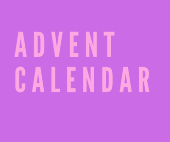 Advent Calendar and More - FREE
