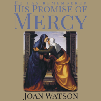 He Has Remembered His Promise of Mercy Bible Study