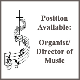 Now Hiring Church Organist/Director of Sacred Music