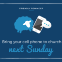 Bring in your cell phone to church on Sunday, March 12