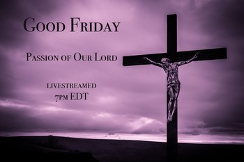 Good Friday - Passion of Our Lord