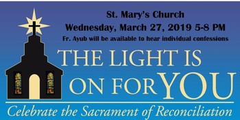The Light is On for You. ~ Celebrate the Sacrament of Reconciliation
