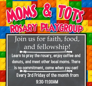 Moms & Tots Rosary Playgroup-St. James