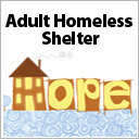 Serve the Homeless at the Hope Adult Shelter