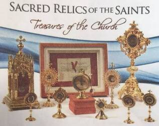 ▶︎Sacred Relics of the Saints: Treasures of the Church