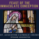 Feast of the Immaculate Conception: Friday, December 8