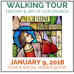 Walking Tour of the church - Tuesday, January 9, 2018, 6:30 P.M.