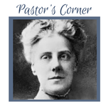 Pastor's Corner: May Flowers & Mothers