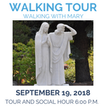 Walking Tour - Walking with Mary: Wednesday, September 19, 6:00 p.m.