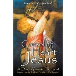 "Rejoicing in Easter Mercies: ""Consoling the Heart of Jesus"""