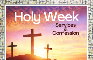 Holy Week and Confessions Schedule