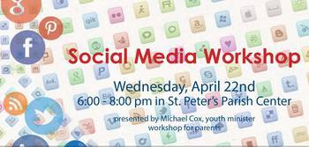 Social Media Workshop for Parents of Middle School and High School